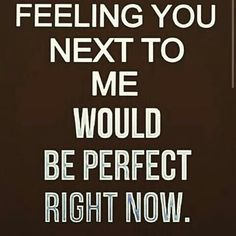 Feeling you deep would be awesome
