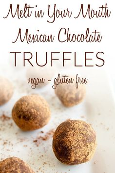 Melt-In-Your-Mouth Mexican Chocolate Truffles (vegan, gluten free) - These decadent dark chocolate truffles are sweet, rich, and creamy. They're an easy no-bake dessert recipe for the holidays. Desserts Melt-In-Your-Mouth Mexican Chocolate Truffles - Authentic Mexican Recipes, Mexican Food Recipes, Mexican Cooking, Dinner Recipes, Vegan Chocolate Truffles, Chocolate Desserts, Vegan Truffles, Pozole, Fancy Desserts