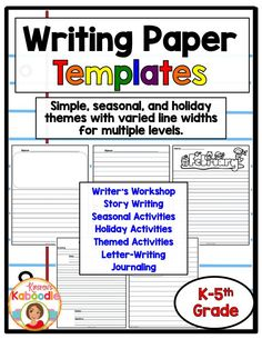 Do you need writing paper for every occasion?  This 100 page product includes paper for all writing levels (differing line widths with and without dotted line guide) and occasions.  Use the templates for writer's workshop, stories, seasonal activities, holiday activities, letter writing, and journaling.