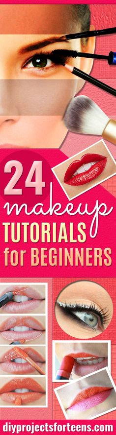 Best Makeup Tutorials for Teens  - Easy Makeup Ideas for Beginners - Step by Step Tutorials for Foundation, Eye Shadow, Lipstick, Cheeks, Contour, Eyebrows and Eyes - Awesome Makeup Hacks and Tips for Simple DIY Beauty - Day and Evening Looks http://diyprojectsforteens.com/makeup-tutorials-teens