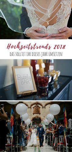 Bubbly Bar, Ballons, schwarze oder knallbunte Deko - was sind die Trends für eine Hochzeit 2018? Ich gebe euch Tipps zu Styling, Essen und außergewöhnlichen Ideen wie Themenhochzeiten.