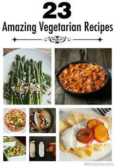 Yum!  23 Crowd Pleasing Vegetarian Recipes!  #vegetarian #family #meals