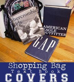 Shopping Bag Text Book Covers:  There are many ways to cover a book. Supplies Needed:  Paper Shopping Bag  Scissors  Scotch Tape  1.  Cut the bag on one side and then unfold the bottom to flatten the bag.
