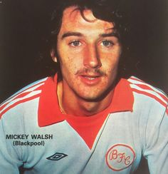 Mickey Walsh of Blackpool in 1977.