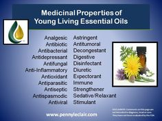 Medicinal properties of Young Living Essential Oils. Please purchase oils from www.EssentialOilsEnhanceHealth.com