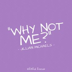 Jillian Michaels Quote via Fitful Focus #fitfulfocusinpiration #fitspo