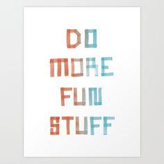 New mantra: Do more fun stuff