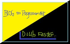 BLOG DO PROFESSOR-AHC/DIUB FÔSTER: SIGA ESTE BLOG, INSCREVA-SE E COMENTE. PROFESSOR-A...