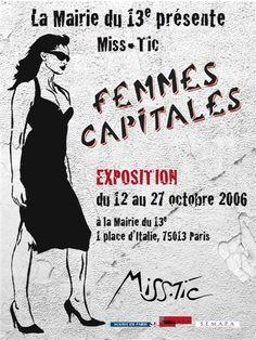 """"""" Je ne suis pas parisienne, ça me gêne, ça me gêne..."""" ( Marie-Paule Belle )  OU """" On est toutes des femmes capitales ! """" / Street art. / By Miss Tic."""