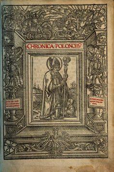 Maciej <z Miechowa> (1456-1523), Chronica Polonorv[m], Craccovi[a]e : Vietor, 1521