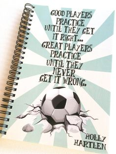 Good players practice until they get it right. Great Players practice until they never get it wrong. Personalized Notebook for Soccer lovers. Soccer by TIPgifts