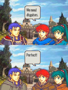Team Rocket Logic Works in Fire Emblem Too (It might help if they put the hoods on. That disguise didn't work out so well for Ranulf)