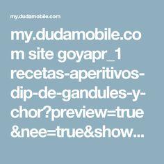 my.dudamobile.com site goyapr_1 recetas-aperitivos-dip-de-gandules-y-chor?preview=true&nee=true&showOriginal=true&dm_checkSync=1&dm_try_mode=true#2727 Chor, Puerto Rico, Adobe, Appetizers, Recipes, Cob Loaf