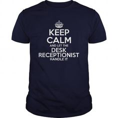 Awesome Tee For Desk Receptionist T-Shirts, Hoodies, Sweatshirts, Tee Shirts (22.99$ ==► Shopping Now!)