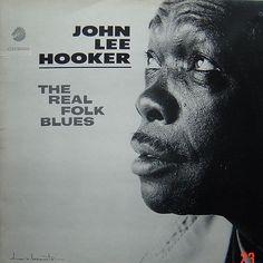 JOHN LEE HOOKER - The Real Folk Blues