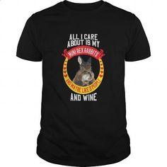 All I Care Is My Mini Rex Rabbits - hoodie #Tshirt #fashion