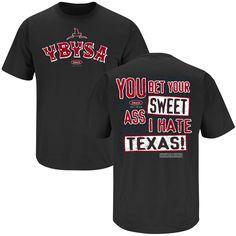 326b5d938bd YBYSA Hate Texas  Rivals Fanwear Texas Tech Red Raiders