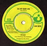 £1.50 at Discogs.  Wizzard (2) – See My Baby Jive
