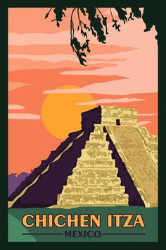 Chichen Itza Mexico - Vintage Travel Poster #vintagetravelposters