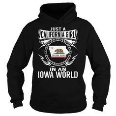 I Love Just a California Girl in an Iowa World Shirts & Tees