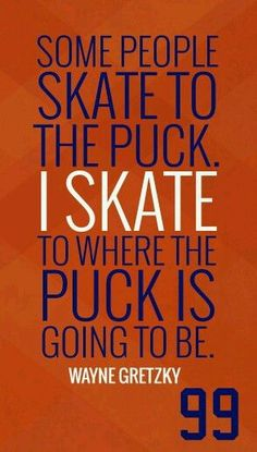 Hockey Zitat vom Großen - Hockey Quote from the Great One Kluge Worte von Wayne Gretzky Ice Hockey Quotes, Hockey Memes, Hockey Sayings, Montreal Canadiens, Hockey Decor, Blackhawks Hockey, Chicago Blackhawks, Hockey Party, Wayne Gretzky