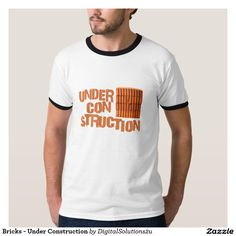 Bricks - Under Construction Tee Shirt