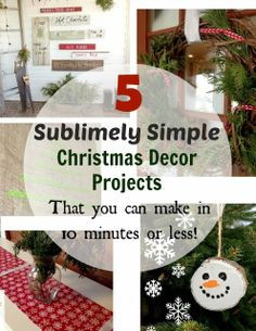 The Creek Line House: 5 Sublimely Simple Christmas Decor Projects - Each in 10 minutes or less!