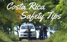 Safety Tips for Traveling to Costa Rica