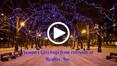 Seasons Greetings from everyone at Realize, Inc.