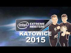 IEM Katowice 2015 - Intel Extreme Masters Relacja