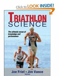 Triathlon Science: Amazon.co.uk: Joe Friel & Jim Vance, Joe Friel, Jim Vance, James Vance: Books
