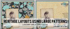 Heritage Layouts using Large Patterns ~ Digital Scrapbooking Tutorials
