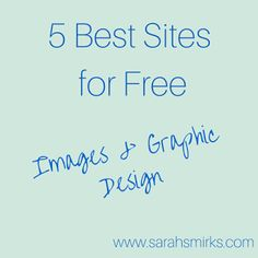 5 Best Sites for FREE Blog Graphics