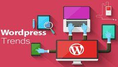 7 Most Trending Design Practices for WordPress Developers