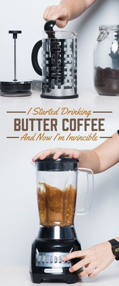 I Drank Butter Coffee For A Month And It Was More Magical Than I Expected
