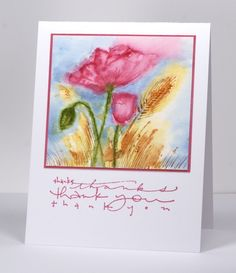 Poppies in a field Go on site for directions. Use watercolor paper