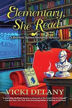 Elementary, She Read by Vicki Delany. A cozy mystery series.