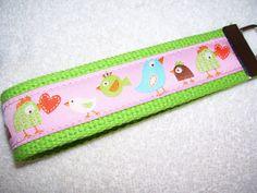 KEY FOBWrist Key ChainBirds and Chicks by PinkPinsandNeedles, $6.00