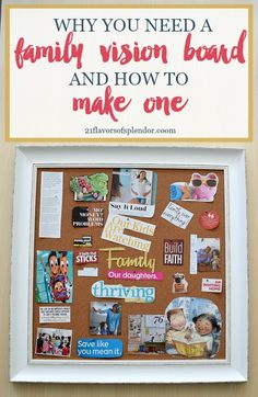 Why You Need a Family Vision Board and How to Make One - 21 Flavors of Splendor
