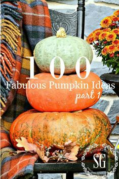 100 FABULOUS FALL PUMPKIN IDEAS, PART I    Pumpkins are the quintessential fall element! Let's use them in our fall decor in side and fall decor outside! Here's 100 fabulous fall pumpkin ideas. #fall #pumpkin #fallpumpkindecor #homedecorating #fall #autumn #falldecor #falldecorideas #fallinspo #cinderellapumpkin #greenpumpkin #minipumpkins #babyboopumpkin #falldecor #diyfalldecorideas #falltableideas #stonegable