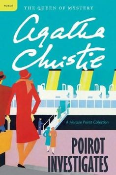 Poirot Investigates (1924) - any Agatha Christie is great but I particularly love Poirot and Miss Marple.