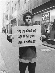 The meaning of life is to give life a meaning. #entrepreneur #entrepreneurship