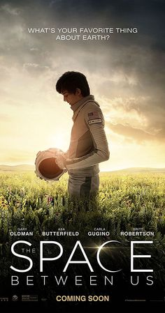 Directed by Peter Chelsom.  With Gary Oldman, Asa Butterfield, Carla Gugino, Britt Robertson. The first human born on Mars travels to Earth for the first time, experiencing the wonders of the planet through fresh eyes. He embarks on an adventure with a street smart girl to discover how he came to be.