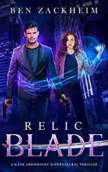 Uncaged Review: Relic Blade by Ben Zackheim Book Club Books, Book 1, New Books, Fantasy Books, Laugh Out Loud, Supernatural, Blade, Author, Mystery Thriller