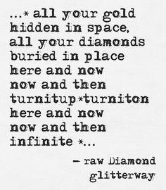 www.rawdiamondfacets.com #awareness #consciousness #space #golden #healing #source #glitterway #infinite #rawdiamond #oneness