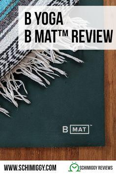 B Yoga B Mat Review The Best Yoga Mat Schimiggy Reviews Yoga Mats Best Best Yoga Yoga