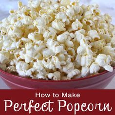 Learn How to Make Perfect Popcorn on the Stovetop with step by step directions to help you go back to basics and make popcorn the way it should be made.
