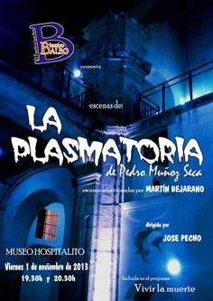 """El Hospitalito acoge las escenas de """"La plasmatoria"""" de Pedro Muñoz Seca, realizadas por el Grupo de Teatro Balbo y seleccionadas por Martín Bejarano."""