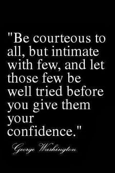 Wise words from George Washington Words Quotes, Me Quotes, Motivational Quotes, Inspirational Quotes, Sayings, Funny Quotes, Mommy Quotes, Courage Quotes, People Quotes