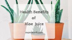 Benefits of Aloe Juice